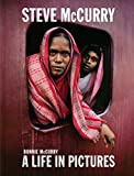 Image of Steve McCurry: A Life in Pictures (40 years of iconic McCurry photography including 100 unseen photos)