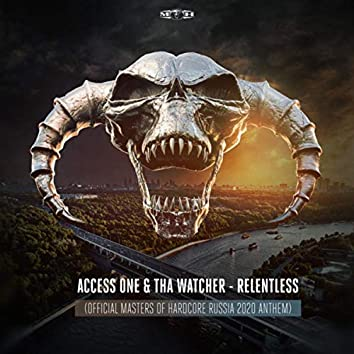 Relentless (Official Masters of Hardcore Russia 2020 Anthem)