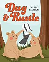 Dug & Rustle: The Bear Brothers