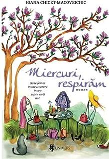 Miercuri, respiram (Romanian Edition)