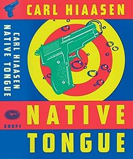 Native Tongue (Skink Book 2) by [Carl Hiaasen]