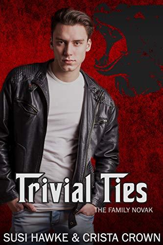 Trivial Ties (The Family Novak Book 3)