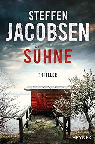 Sühne: Thriller (Ein Fall für Lene Jensen und Michael Sander, Band 5)