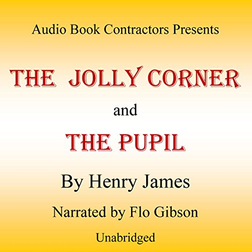 'The Jolly Corner' and 'The Pupil' audiobook cover art