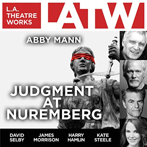 Judgment at Nuremberg                   By:                                                                                                                                 Abby Mann                               Narrated by:                                                                                                                                 Ryan Anderson,                                                                                        Jake Green,                                                                                        Harry Hamlin,                   and others                 Length: 2 hrs and 1 min     12 ratings     Overall 4.4