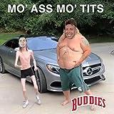 Mo' Ass Mo Tits [Explicit]