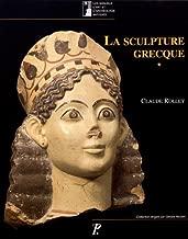 La Sculpture Grecque (Les Manuels d'art et d'archéologie antiques)