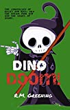 Dino Doom! (The Chronicles Of Rocky And Binx AKA The Steam Punk Kid And The Angel Of Death Book 2) (English Edition)