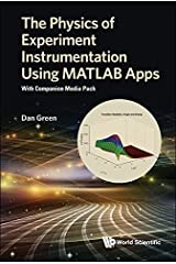 Physics Of Experiment Instrumentation Using Matlab Apps, The: With Companion Media Pack Kindle Edition