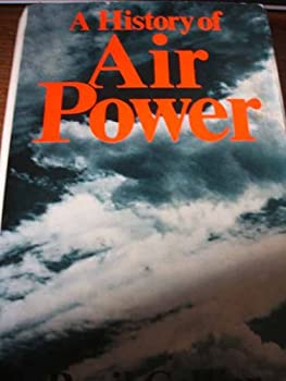 Hardcover A History of Air Power. Book
