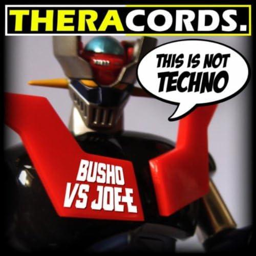 Busho vs Joe-E