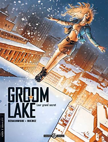Groom Lake - volume 2 - Leur grand secret