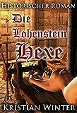 Die Lohensteinhexe - Gesamtausgabe: Band 1 - 7