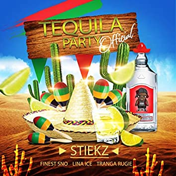 Tequila Party (Official)