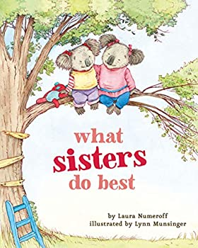 What Sisters Do Best   Big Sister Books for Kids Sisterhood Books for Kids Sibling Books for Kids