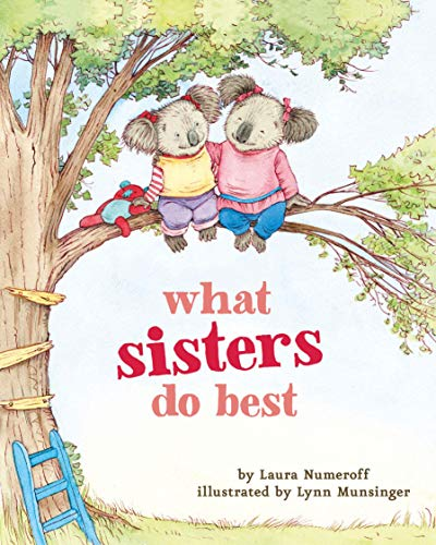 Product Image of the What Sisters Do Best: (Big Sister Books for Kids, Sisterhood Books for Kids,...