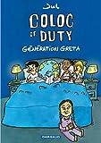 Coloc of Duty - Tome 0 - Coloc of Duty Génération Greta