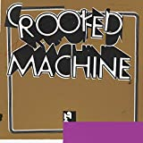 Crooked Machine [Vinilo]