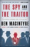 The Spy and the Traitor: The Gre...