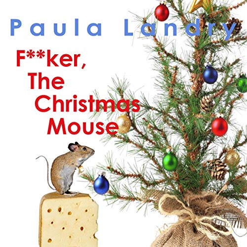 F**ker, The Christmas Mouse audiobook cover art