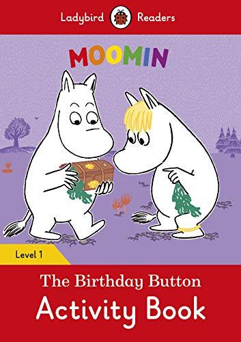 Moomin: The Birthday Button Activity Book - Ladybird Readers Level 1