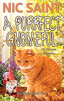 A Purrfect Gnomeful (The Mysteries of Max Book 24) by [Nic Saint]