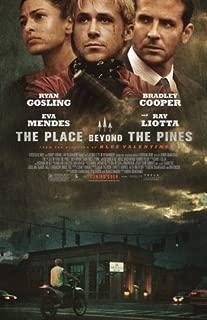 PLACE BEYOND THE PINES Original Authentic Movie Promo Poster 11x17 - Ryan Gosling - Bradley Cooper - Eva Mendes - Dane DeHaan