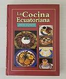 La Cocina Ecuatoriana - Paso a Paso