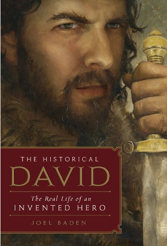 The Historical David: The Real Life of an Invented Hero (English Edition)