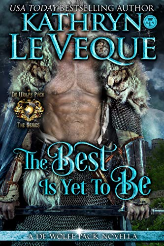 The Best Is Yet To Be (de Wolfe Pack Book 15) (English Edition ...
