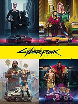 The World of Cyberpunk 2077 by [Marcin Batylda]