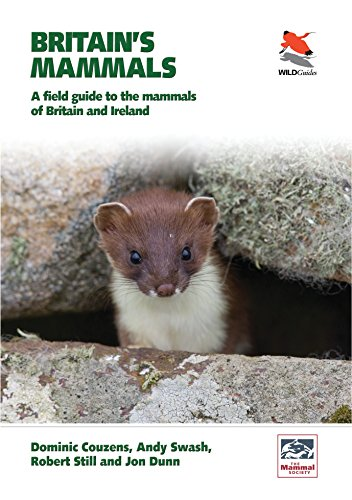 Britain's Mammals: A Field Guide to the Mammals of Britain and Ireland (Wildguides)