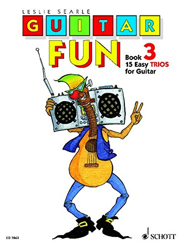 Guitar Fun: 15 leichte Trios. Vol. 3. 3 Gitarren. Spielpartitur.