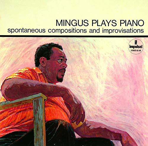 Mingus Plays Piano (Japanese UHQCD)