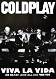Coldplay Poster Viva LA VIDA OR Death and All HIS Friends