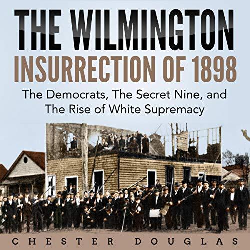 The Wilmington Insurrection of 1898 Titelbild