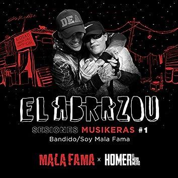 Bandido / Soy Mala Fama (El Abrazou: Sesiones Musikeras #1) (En Vivo)