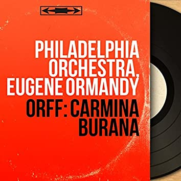 Orff: Carmina Burana (Remastered, Stereo Version)
