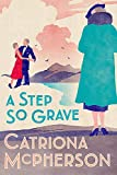 A Step So Grave (Dandy Gilver, Band 13) - Catriona McPherson