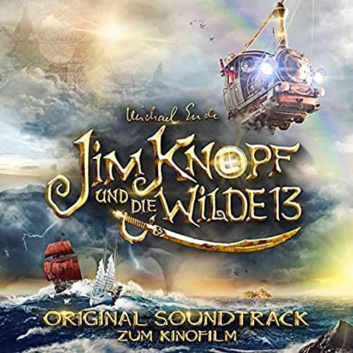 Jim Knopf und die Wilde 13 (Original Motion Picture Soundtrack)