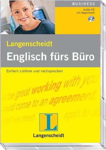 Langenscheidt Englisch fürs Büro - Audio-CD mit Begleitheft: Einfach hören und nachsprechen