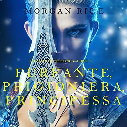 Furfante, Prigioniera, Principessa copertina