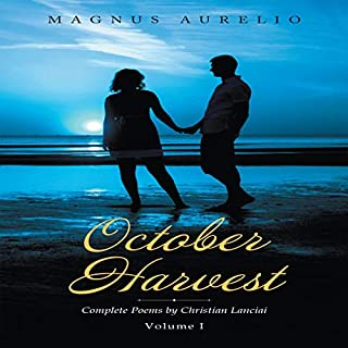 October Harvest: Complete Poems by Christian Lanciai, Volume I cover art