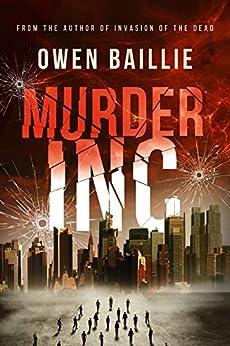Murder Inc. by [Owen Baillie, Aaron Sikes]