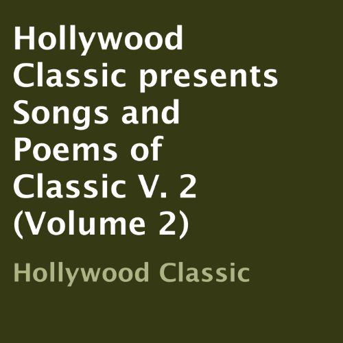 Hollywood Classic presents... Songs and Poems of Classic V. 3 (Volume)