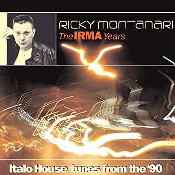 The Irma Years (Ricky Montanari Presents)