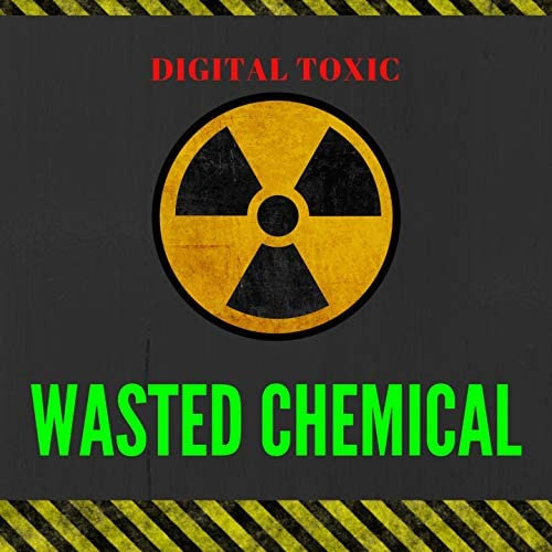 Wasted Chemical