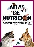 Atlas de nutrición y alimentación práctica en perros y gatos. Vol. I - Libros de veterinaria - Editorial Servet