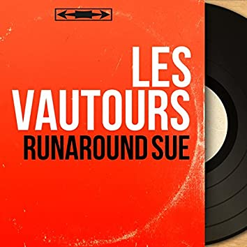 Runaround Sue (Mono Version)