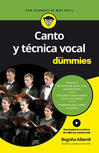 Canto Y Técnica Vocal Para Dummies Spanish Edition Kindle Edition By Alberdi De Miguel Begoña Arts Photography Kindle Ebooks